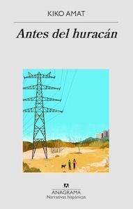 Libro: Antes del huracán - Amat, Kiko
