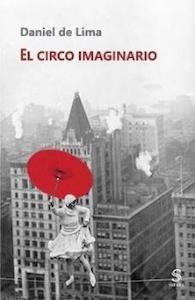 Libro: El circo imaginario - Lima, Daniel de