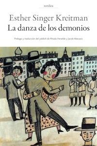 Libro: La Danza de los Demonios - Singer Kreitman, Esther;