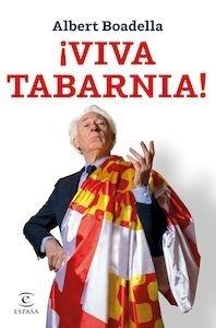 Libro: Viva Tabarnia! - Boadella, Albert