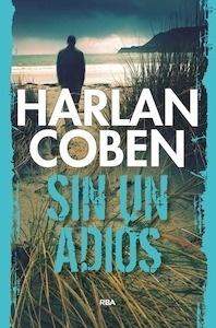 Libro: Sin un adiós - Coben, Harlan