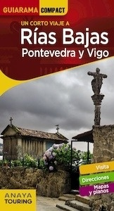 Libro: RÍAS BAJAS  Guiarama  -2018- 'Pontevedra y Vigo' - Pérez Alberti, Augusto