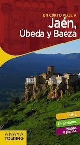 Libro: JAÉN, Úbeda y Baeza  Guiarama  -2018- - Arjona Molina, Rafael