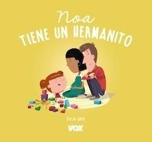 Libro: Noa tiene un hermanito - Julve Gil, Óscar