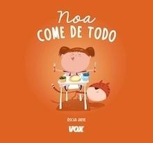 Libro: Noa come de todo - Julve Gil, Óscar