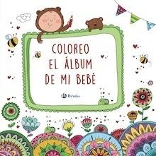 Libro: Coloreo el álbum de mi bebé - Aznar Medina, M.ª Ángeles