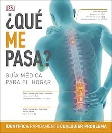 Libro: Qué me pasa? 'guía médica para el hogar' - VV. AA.