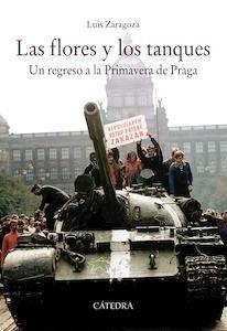 Libro: Las flores y los tanques - Zaragoza Fernández, Luis