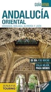 Libro: ANDALUCÍA ORIENTAL   Guía Viva  -2018- '(Granada, Málaga, Almería y Jaén)' - Avisón Martínez, Juan Pablo
