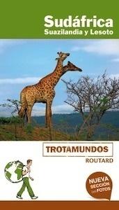 Libro: SUDÁFRICA, Suazilandia y Lesoto  Trotamundos   -2018- - Gloaguen, Philippe
