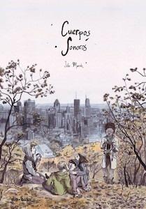 Libro: Cuerpos sonoros - Maroh, Julie