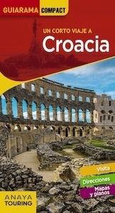 Libro: CROACIA  Guiarama   -2018- - De Alba, Carlos