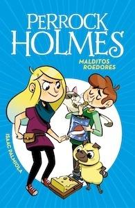 Libro: Malditos roedores '(Serie Perrock Holmes 8)' - Palmiola, Isaac