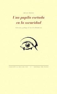 Libro: Una pupila cortada en la oscuridad - Mayo, Hugo