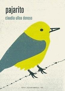 Libro: Pajarito - Ulloa Donoso, Claudia