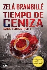 Libro: Tiempo de ceniza 'Saga Terrestres, Vol. 1' - Brambillé, Zelá