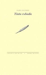 Libro: Tinta robada - Escudero Ríos, Isabel