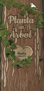 Libro: Planta un Árbol - Menotti, Nadia