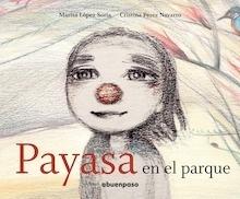 Libro: Payasa en el parque - Lopez Soria, Marisa