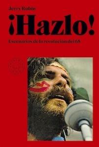 Libro: ¡Hazlo! Escenarios de la revolución del 68. - Rubin, Jerry