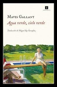 Libro: Agua verde, cielo verde - Gallant, Mavis: