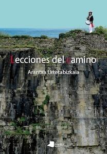 Libro: Lecciones del camino - Urretabizkaia Bejarano, Arantxa