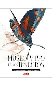 Libro: Museo vivo de los insectos - Lasserre, François