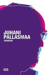 Libro: Esencias - Pallasmaa, Juhani