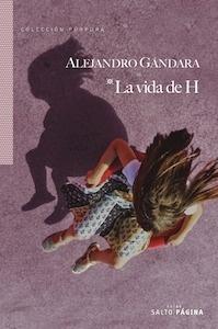 Libro: La vida de H - Gandara, Alejandro