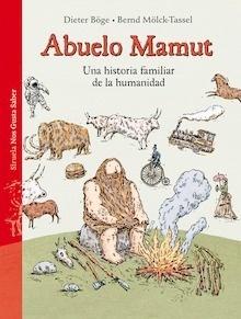 Libro: Abuelo Mamut 'una historia familiar de la humanidad' - Böge, Dieter