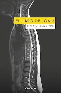 Libro: El libro de Joan - Yuknavitch, Lidia