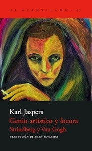 Libro: Genio artistico y locura  Strindberg y Van Gogh - Jaspers, Karl