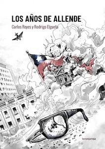 Libro: Los años de Allende - Elgueta, Rodrigo;Reyes, Carlos ;