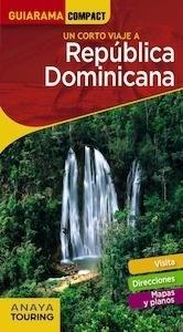 Libro: REPÚBLICA DOMINICANA  Guiarama  -2018- - Merino, Ignacio: