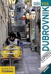 Libro: DUBROVNIK  Guía Viva   -2018- - Fernández, Luis Argeo