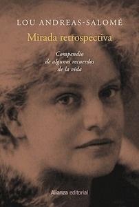 Libro: Mirada retrospectiva. Compendio de algunos recuerdos de la vida. - Andreas-Salome, Lou