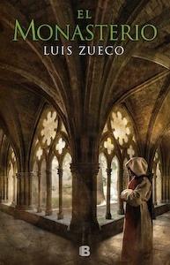 Libro: El monasterio '(Trilogía medieval 3)' - Zueco, Luis