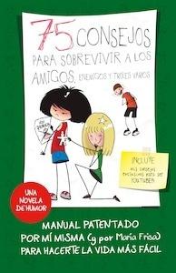 Libro: 75 consejos para sobrevivir a los amigos, enemigos y troles varios - Frisa Gracia, Maria Luisa