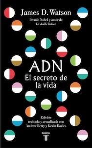 Libro: ADN. El secreto de la vida - Watson, James D.