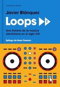 Libro: Loops 2 - Blanquez, Javier