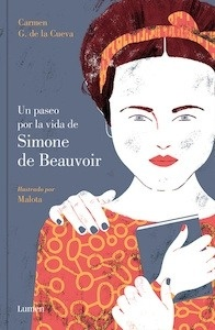 Libro: Un paseo por la vida de Simone de Beauvoir - G. De La Cueva, Carmen