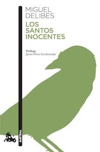 Libro: Los santos inocentes - Delibes, Miguel