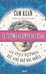 Libro: El último aliento de César - Kean, Sam