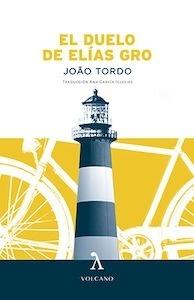 Libro: El duelo de Elías Gro - Tordo, Joao