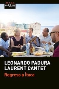 Libro: Regreso a Ítaca - Padura Fuentes, Leonardo