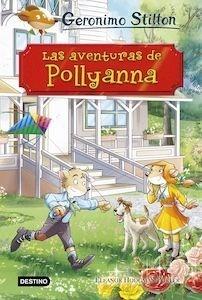 Libro: Las aventuras de Pollyanna - Stilton, Geronimo