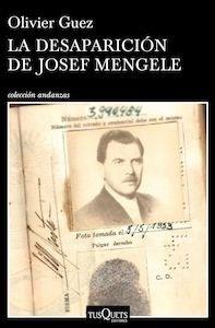 Libro: La desaparición de Josef Mengele - Guez, Olivier