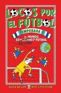 Libro: Locos por el fútbol. 'Temporada 2' - Bellos, Álex