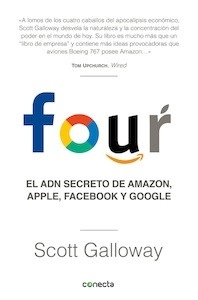 Libro: Four 'El adn secreto de Amazon, Apple, Facebook y Google' - Scott Galloway