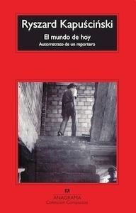 Libro: El mundo de hoy - Kapuscinski, Ryszard